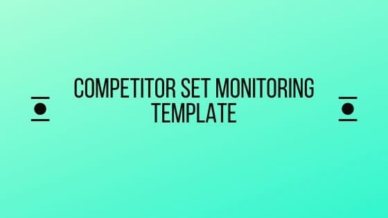 Competitor-set-monitoring-template